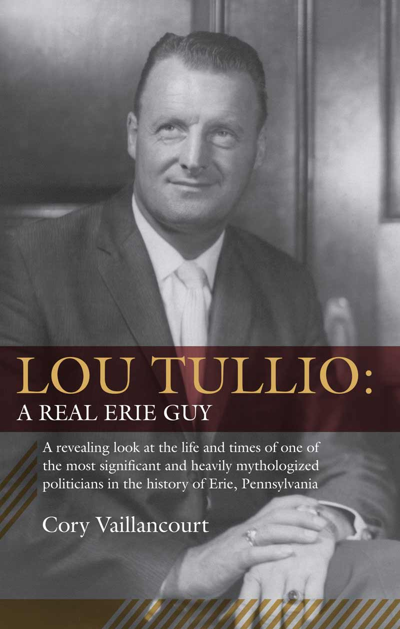 Lou Tullio: A Real Erie Guy - Published by the Jefferson Educational Society